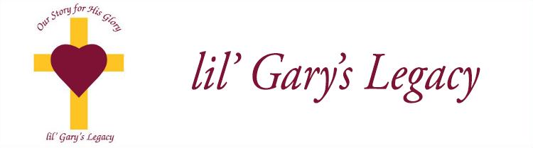 lil' Gary's Legacy